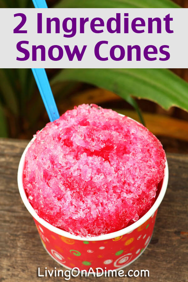 Easy 2 Ingredient Snow Cones Recipe