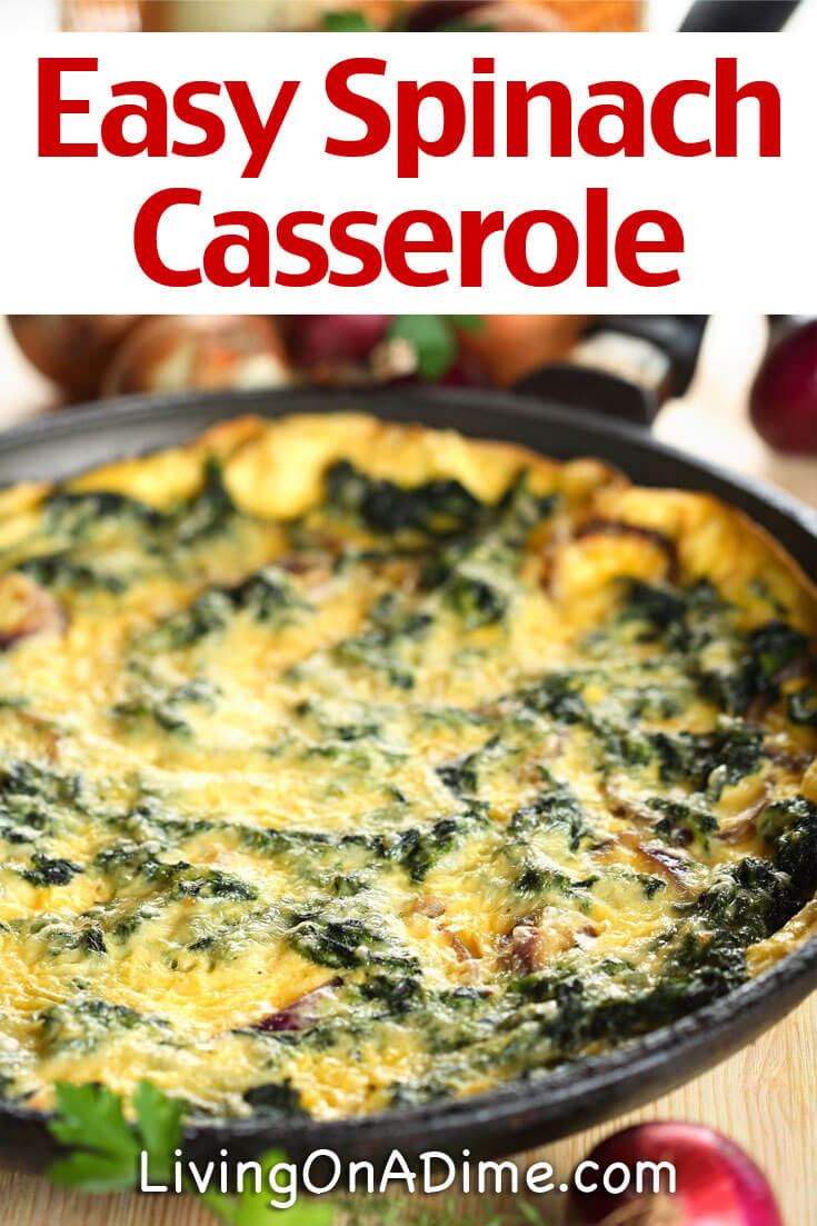 Here's a delicious and easy spinach casserole recipe! This is a yummy comfort food recipe that Mike has loved since he was a child. It is not as cheap as a lot of our recipes, but is so tasty, it's definitely worth it for a great side dish!