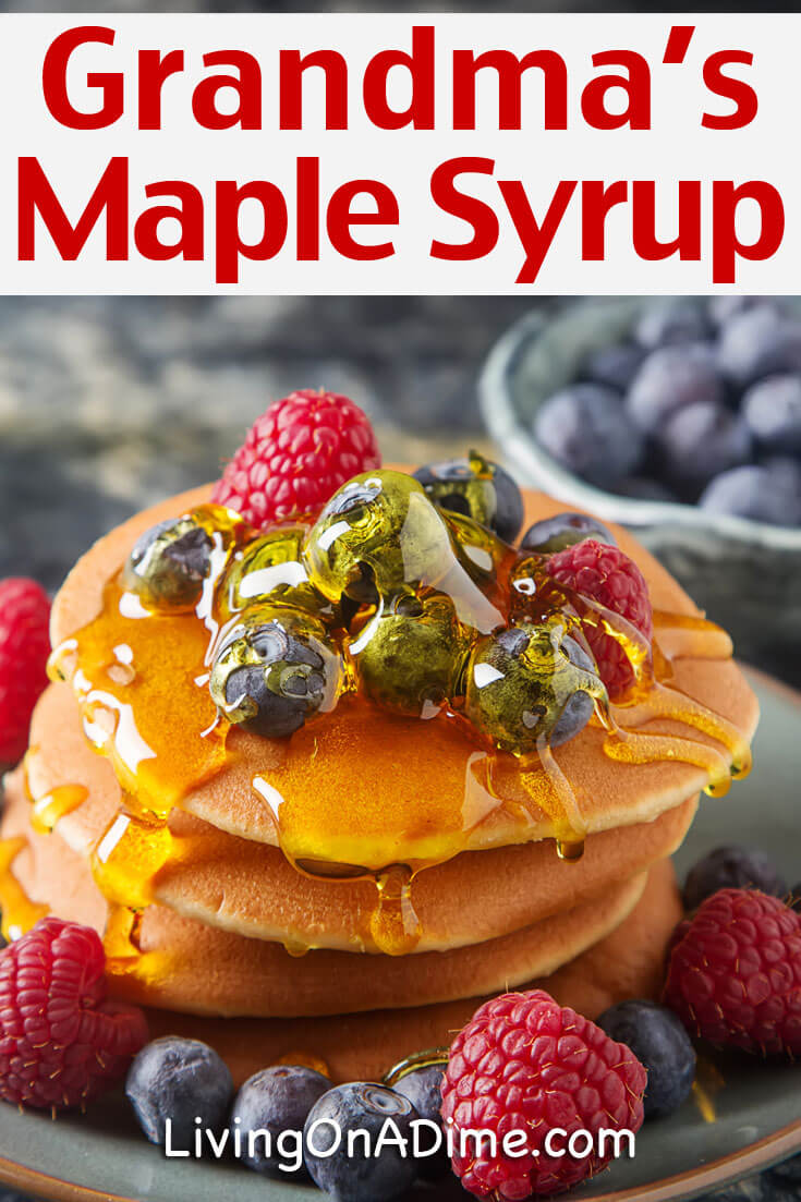 Grandma's Maple Syrup Recipe
