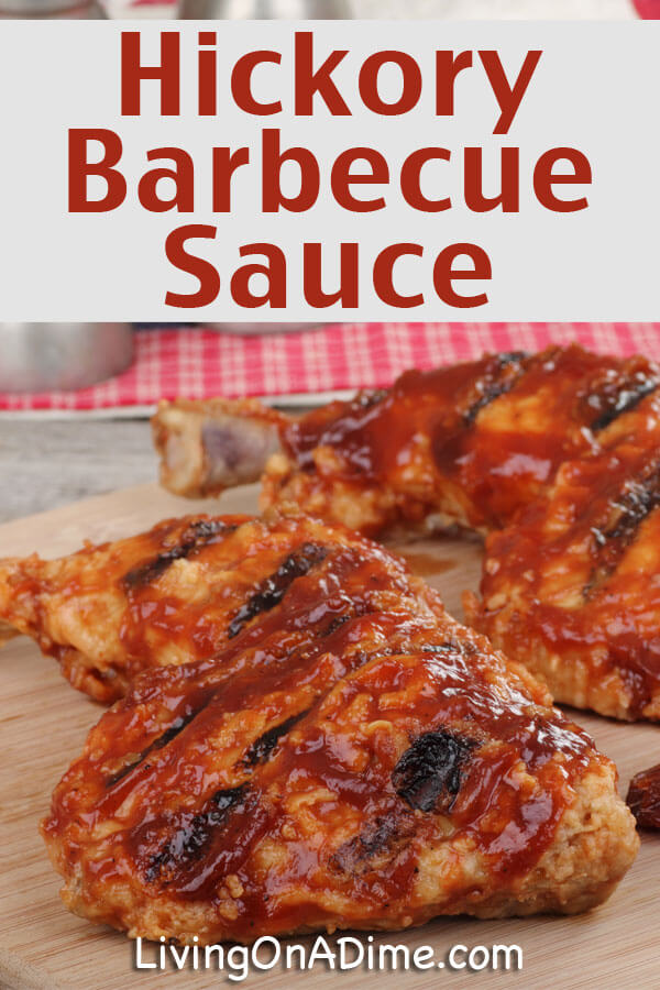 Hickory Barbecue Sauce Recipe - Click Here For the Easy Recipe!