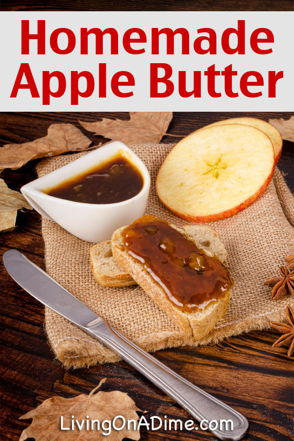Homemade Apple Butter Recipe - 18 Of The BEST EVER Apple Recipes