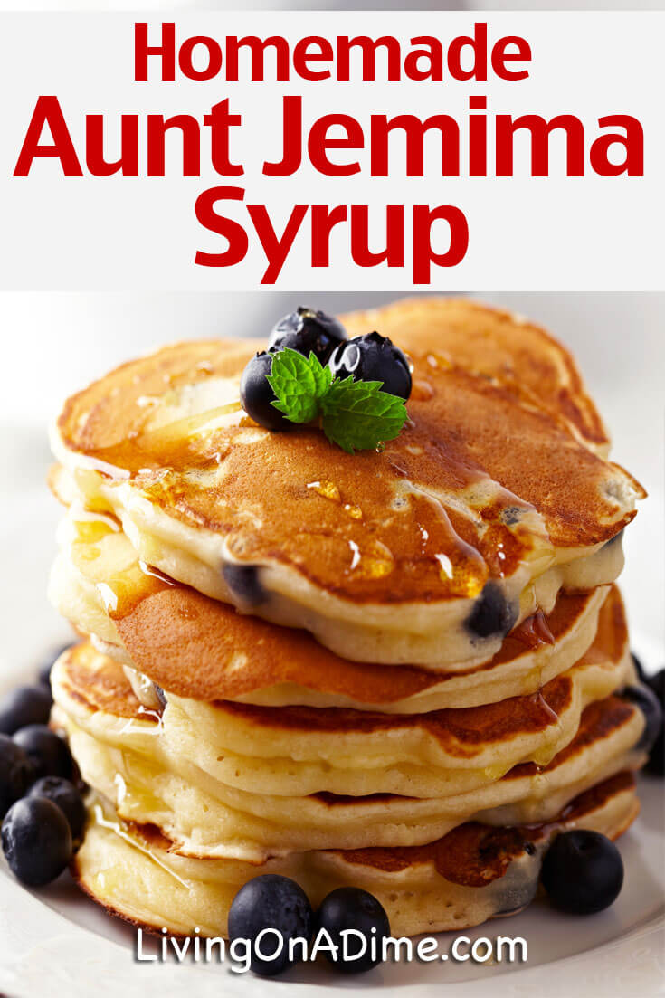 Homemade Aunt Jemima Syrup Recipe