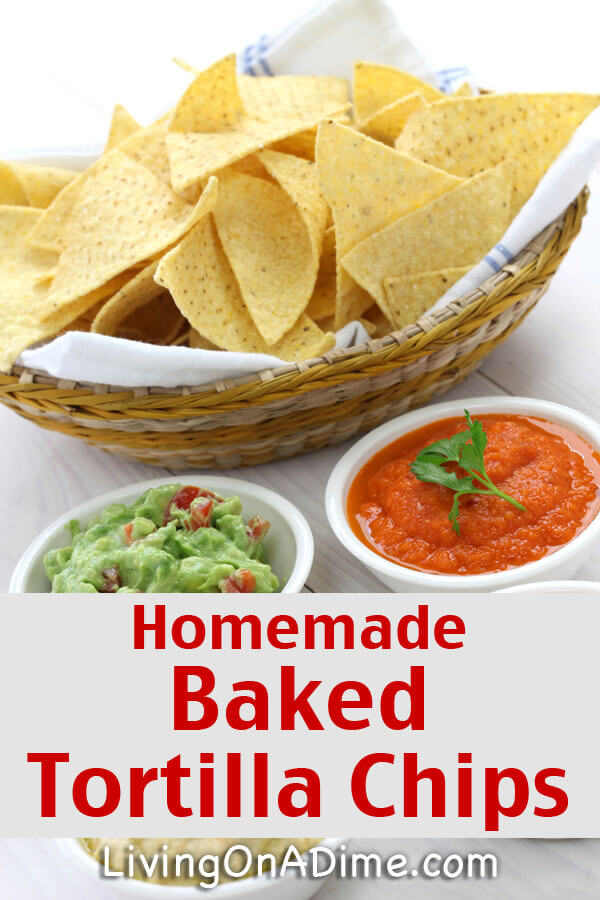 Homemade Baked Tortilla Chips Recipe — Dishmaps