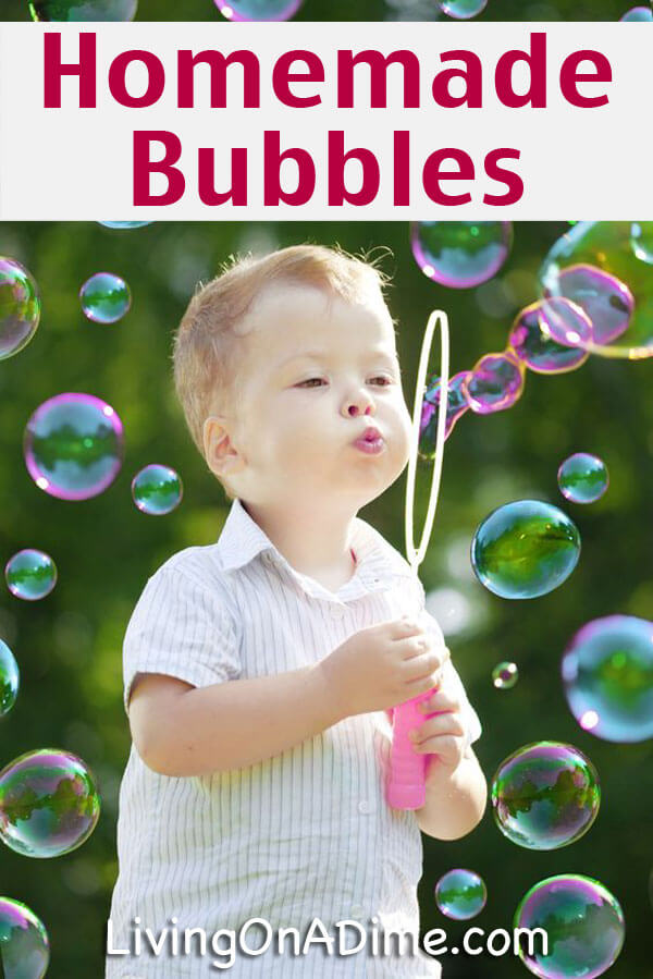 Easy Homemade Bubbles Recipe - 14 EASY Recipes Your Kids will LOVE!