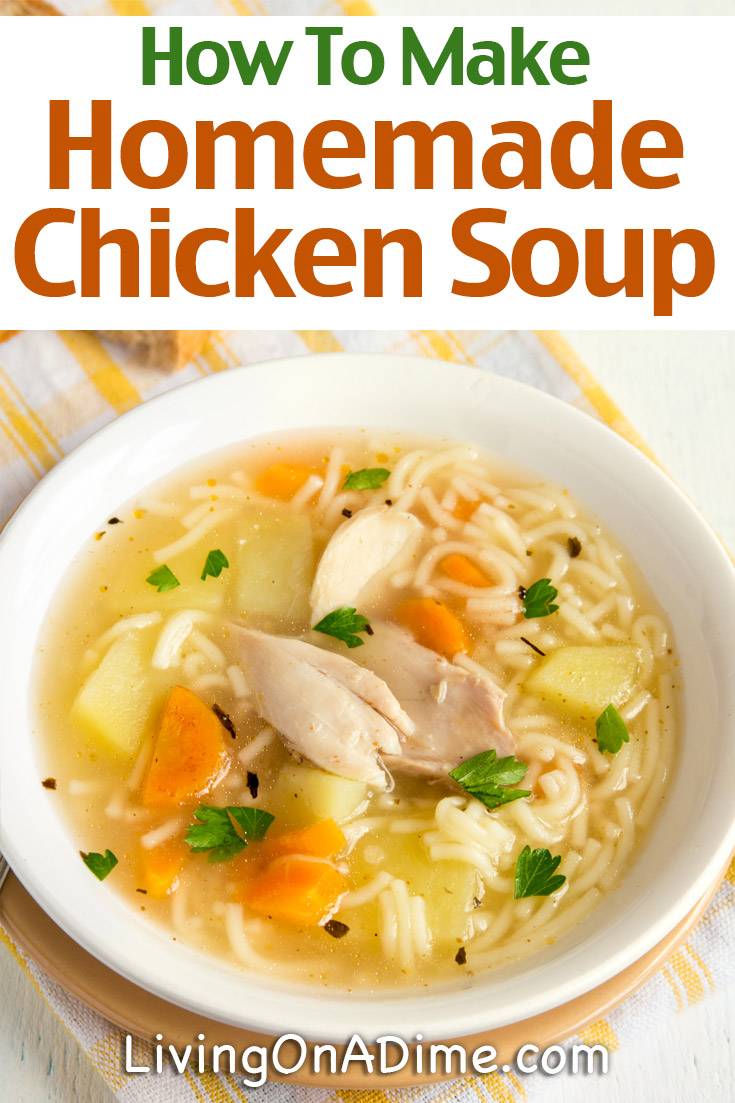 Here's A Basic Homemade Chicken Soup Recipe That's Super Easy To Make And  Is Great For