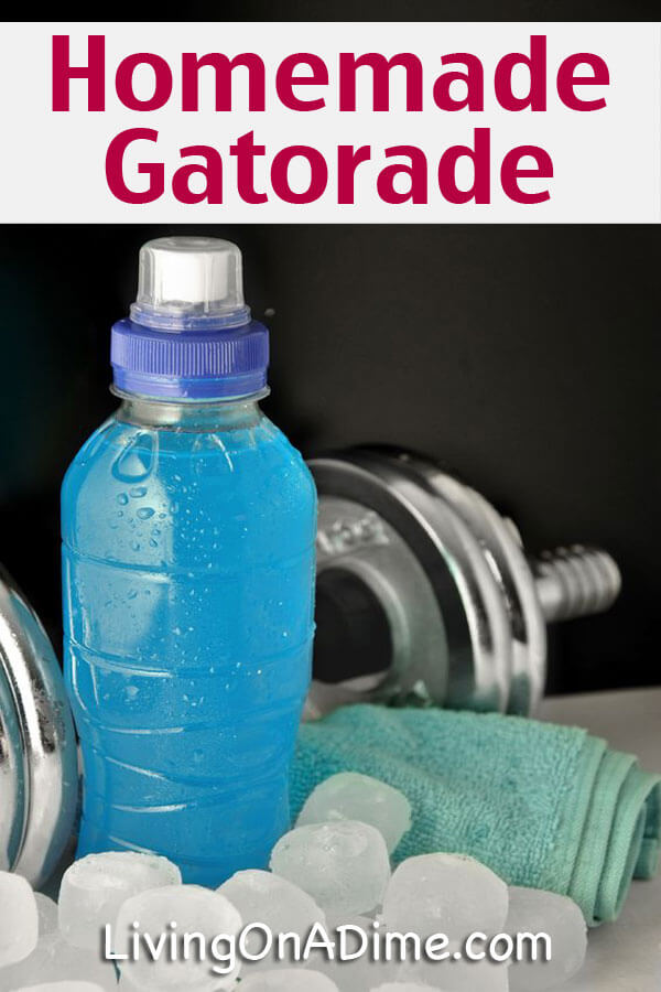 Homemade Gatorade Sports Drink Recipe