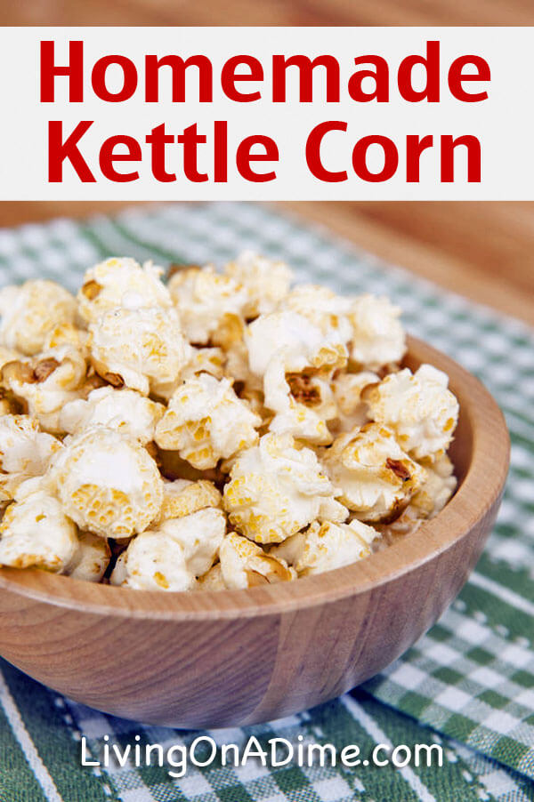 Homemade Kettle Corn Recipe - 10 Foods You Didn't Know You Could Make At Home