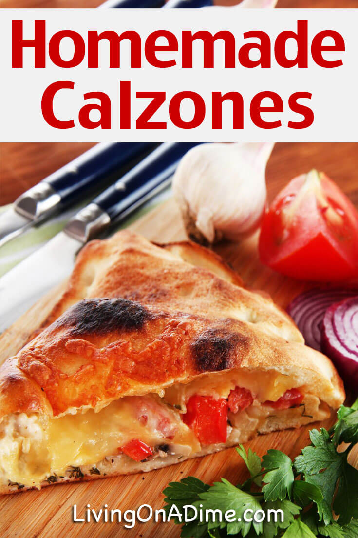 This homemade calzone recipe makes great calzones! You can make them for the entire family and everyone loves them! Homemade calzones are also a great option for get-togethers with family and friends! Set out a buffet and have each family member put whatever ingredients they want for their own personal homemade calzone.