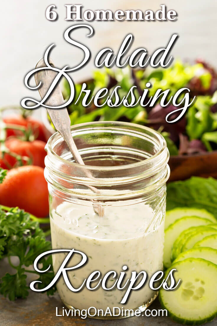 Homemade Salad Dressing Recipes Living On A Dime