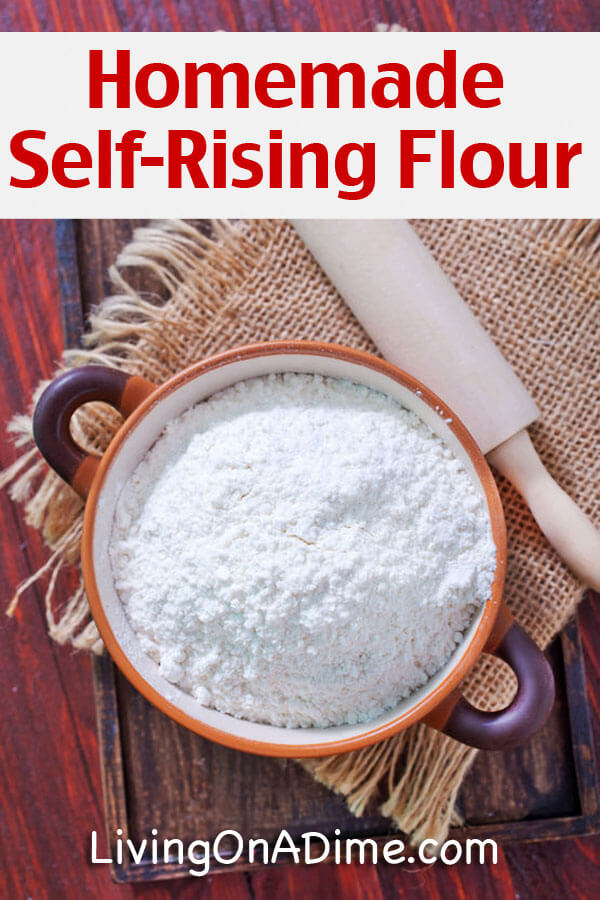 Homemade Self-Rising Flour Recipe - 10 Foods You Didn't Know You Could Make At Home