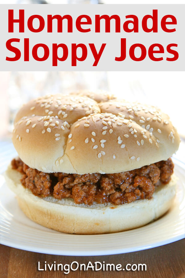 Homemade Sloppy Joe Recipe - Click Here For the Recipe And Make An Easy Dinner In 10 Minutes!