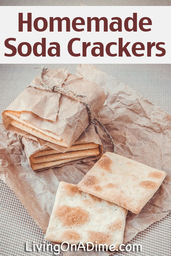 Homemade Soda Crackers Recipe - 10 Foods You Didn't Know You Could Make At Home