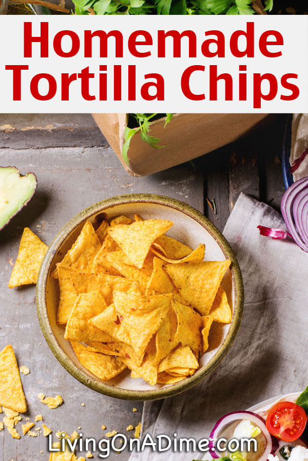 This homemade tortilla chips recipe is a great way to make less ...