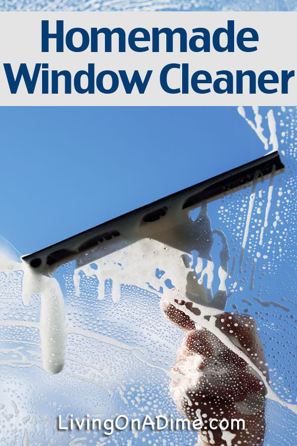 Homemade Window Cleaner Recipe Living On A Dime
