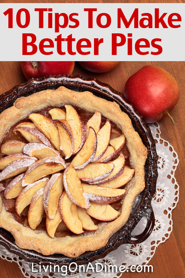 20 Of The Best Ever Homemade Pie Recipes Living On A Dime To