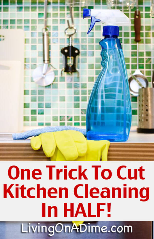 One Trick To Cut Kitchen Cleaning In HALF! Make Cleaning Easier!