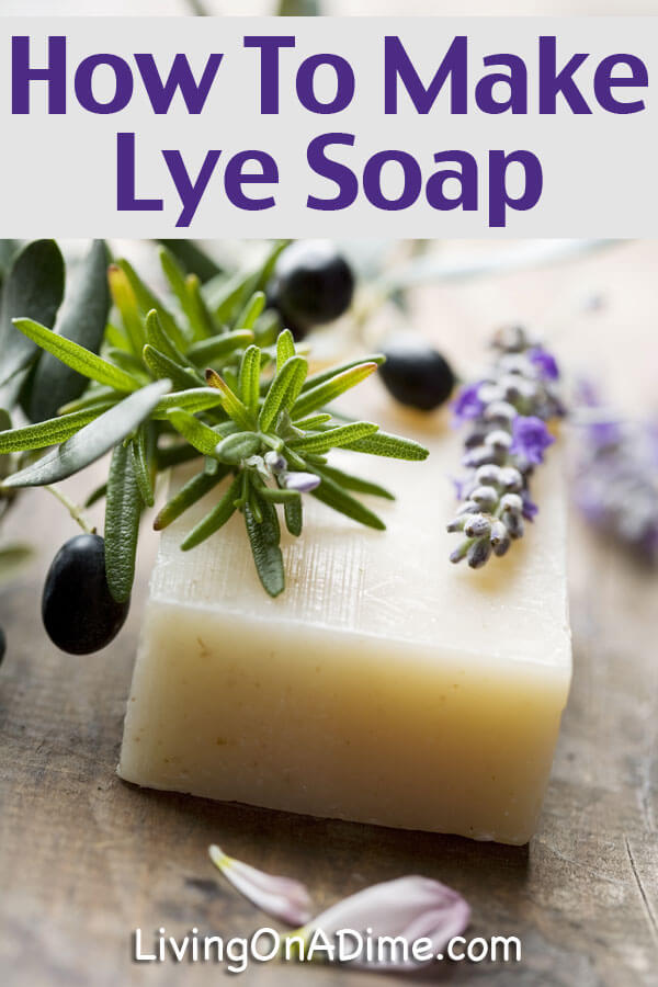 Homemade Soap - Lye Soap Recipe - How