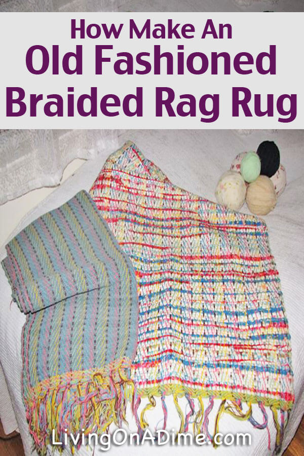 How Make An Old Fashioned Braided Rag Rug