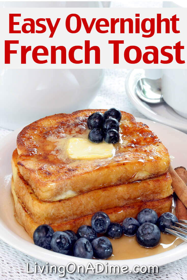 This overnight French toast recipe makes an easy breakfast you can make ahead and then cook just before you need it. It's perfect for holidays like Christmas or Easter and the kids will love it!