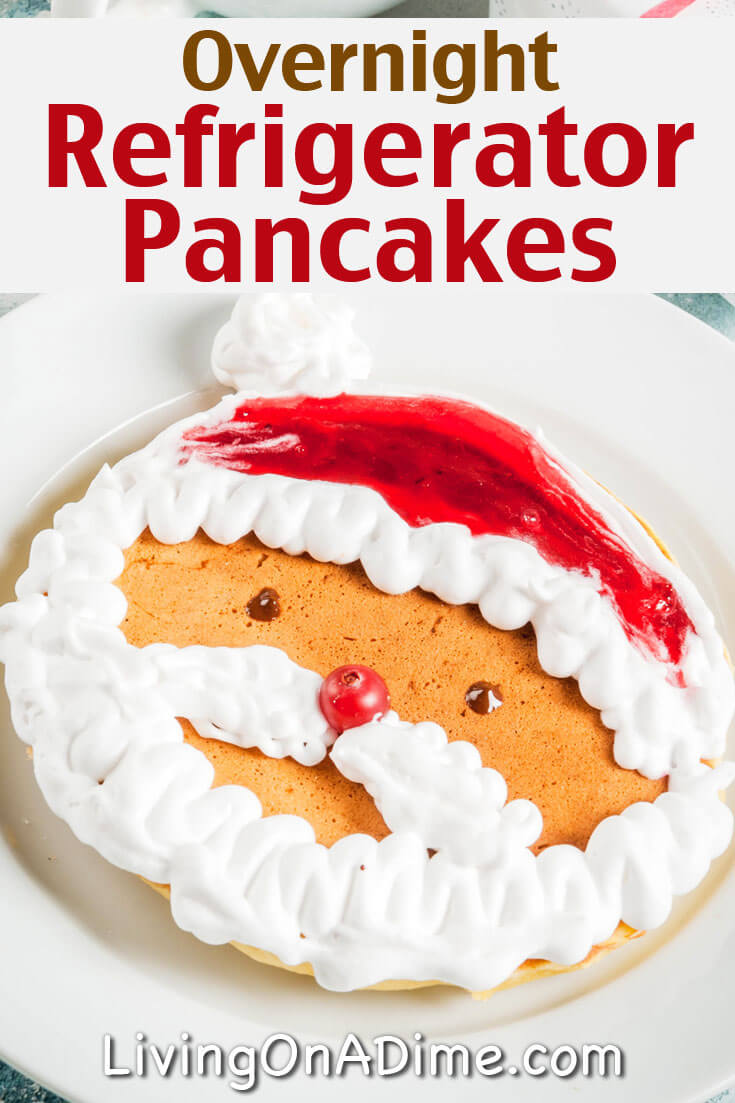 This overnight refrigerator pancakes recipe is an easy make ahead breakfast recipe that's great for Christmas morning or any time!