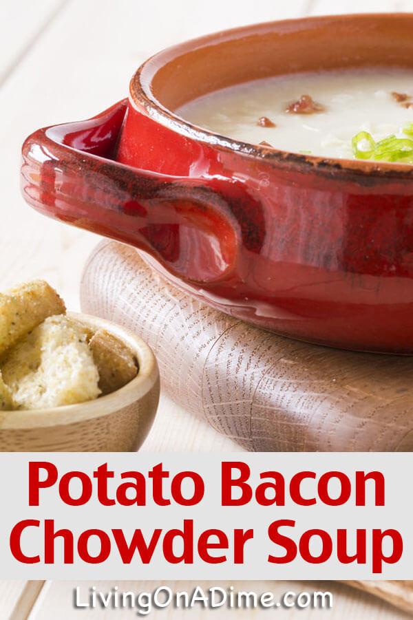 Potato Bacon Chowder Soup Recipe - 10 Crockpot Recipes Under $5