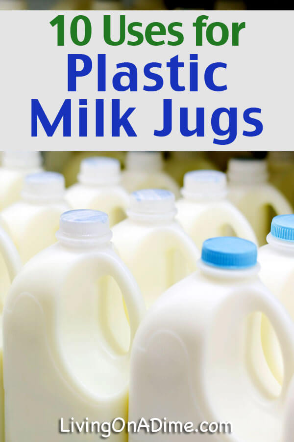 10 Uses for Recycling Plastic Milk Jugs