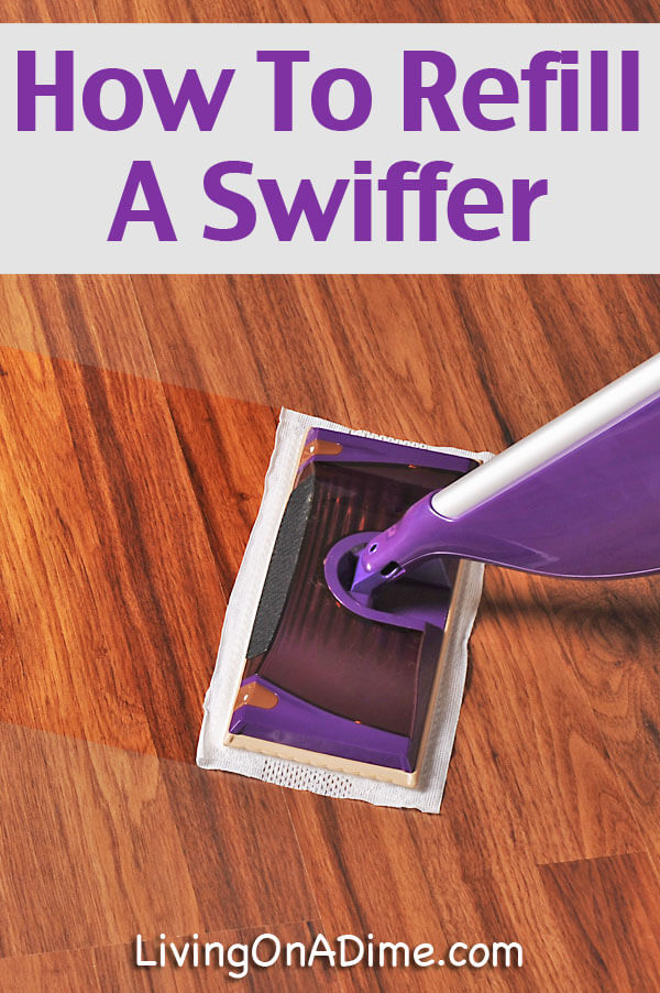 How To Refill A Swiffer Mop