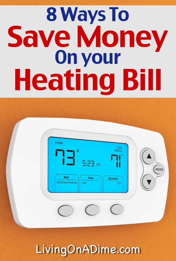 For many of us, heating our homes in the winter can become very expensive. Here are 8 ways to save money on your heating bill and save that money for something else!