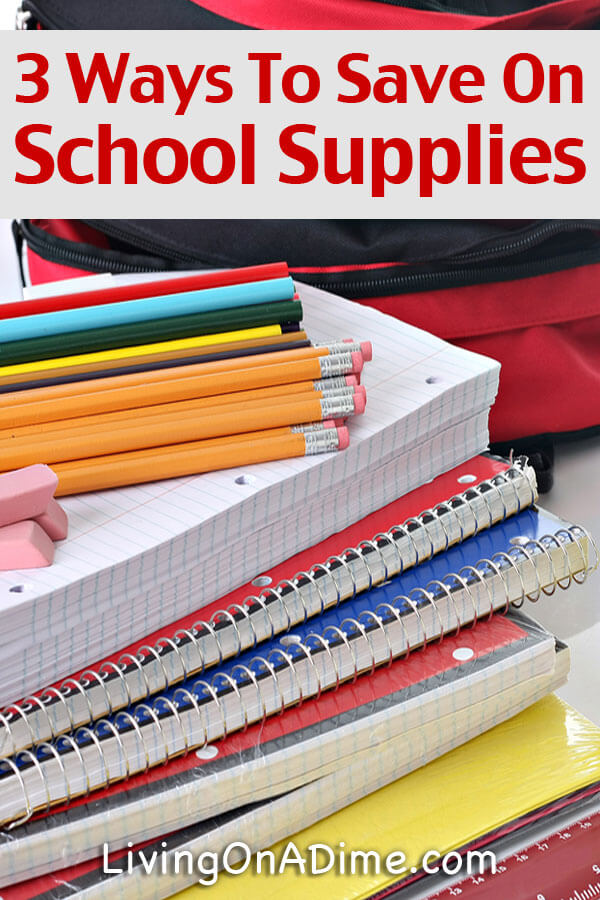 3 Ways To Save Money On School Supplies