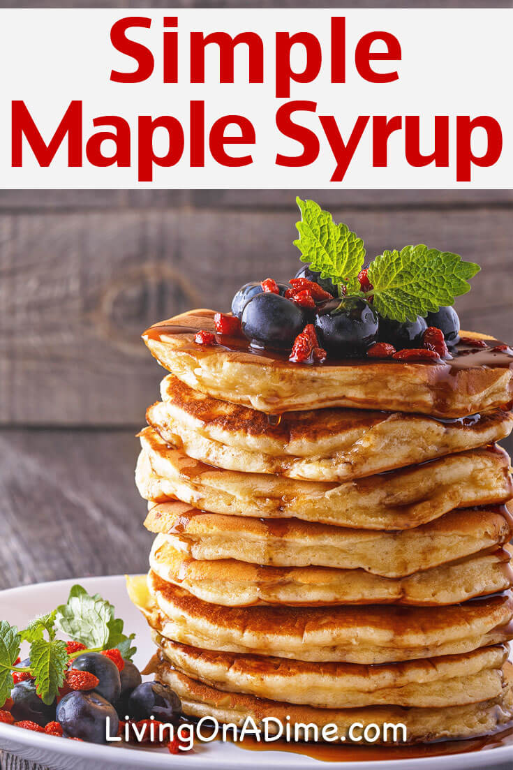 Simple Homemade Maple Syrup Recipe