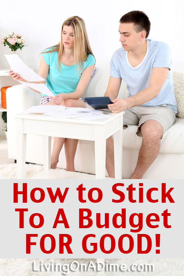How To Stick To A Budget FOR GOOD!
