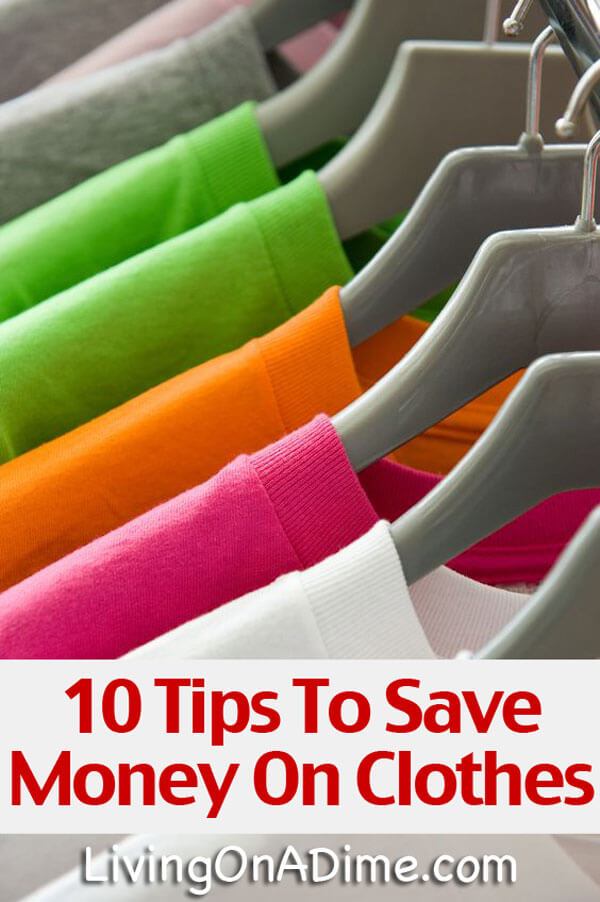 10 Tips To Save Money On Clothes