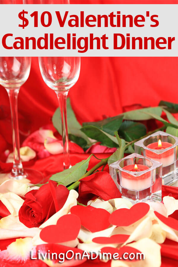 $10 valentine's day candlelight dinner - living on a dime, Ideas