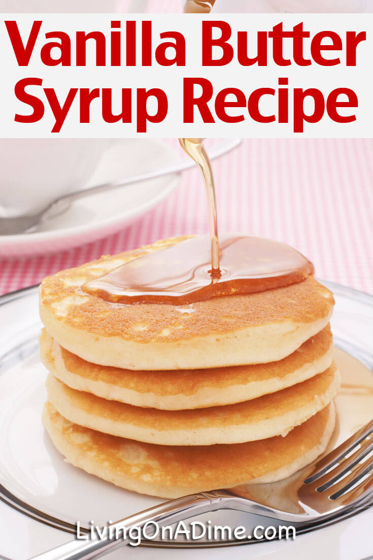 Vanilla Butter Syrup Recipe
