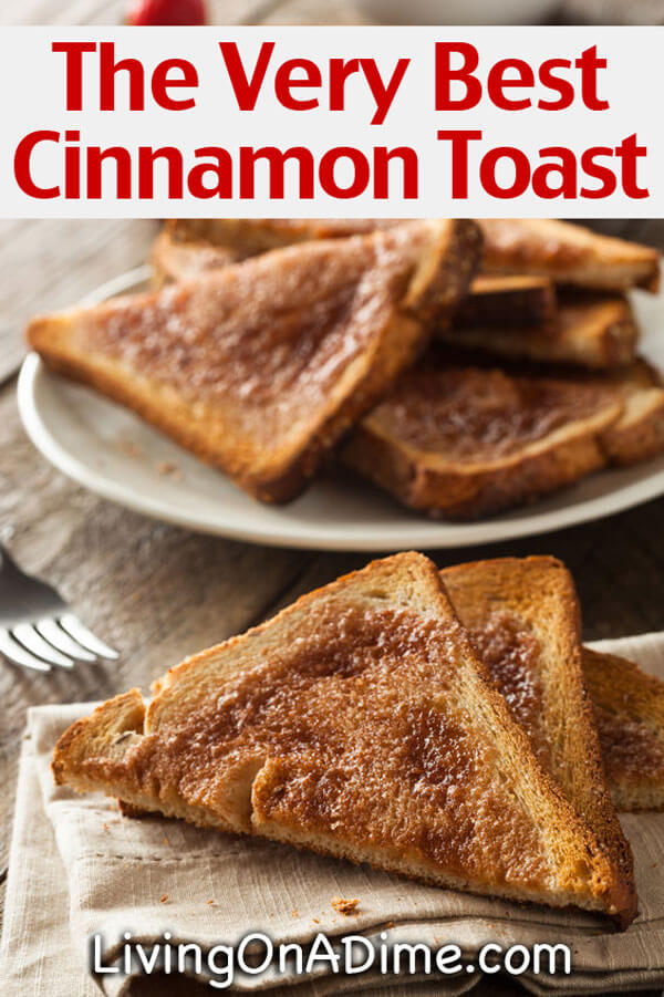 The Very Best Cinnamon Toast Recipe