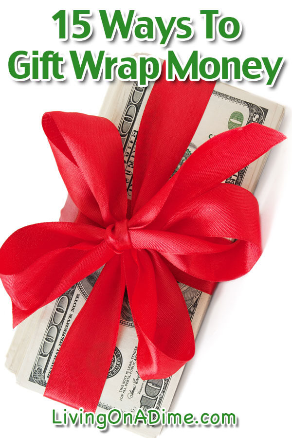 When you want to give cash as a gift, there are still ways to make it special! Here are 15 ways to gift wrap money that make a fun and creative way to give cash, especially to teenagers!