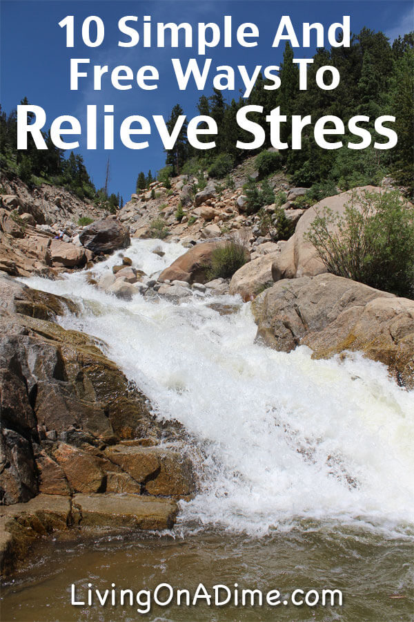 10 Simple And Free Ways To Relieve Stress