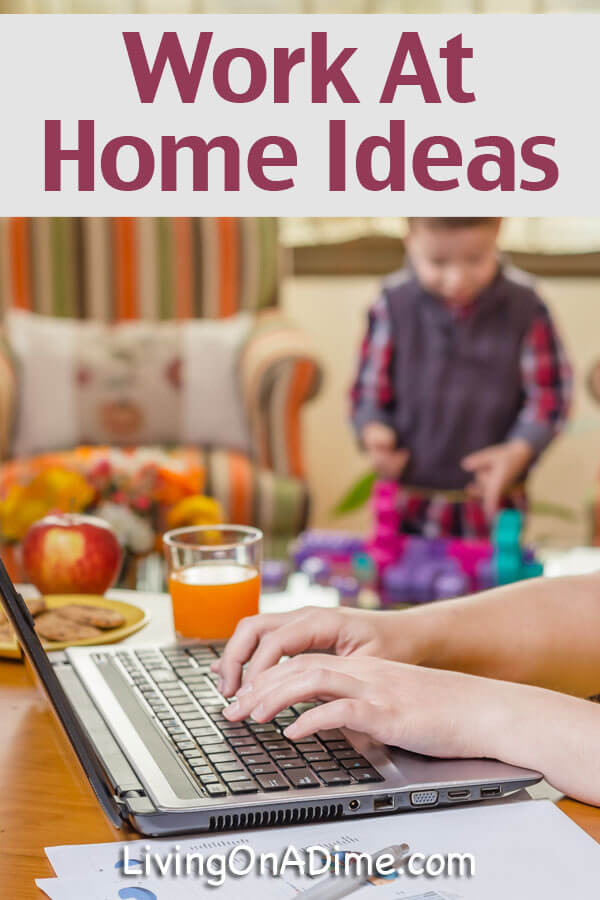 Work At Home Ideas - If You Want to Work at Home, Be Creative!
