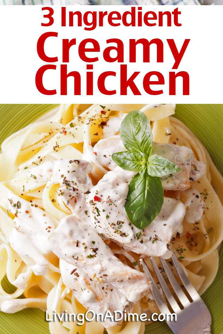 This 3 ingredient creamy chicken recipe is an easy way to make a tasty dinner for your family with just a few minutes' work! It is great served over French style green beans or cauliflower. You can also serve it over rice or your favorite pasta! Try it or one of these other tasty 3 Ingredient Chicken Recipes!