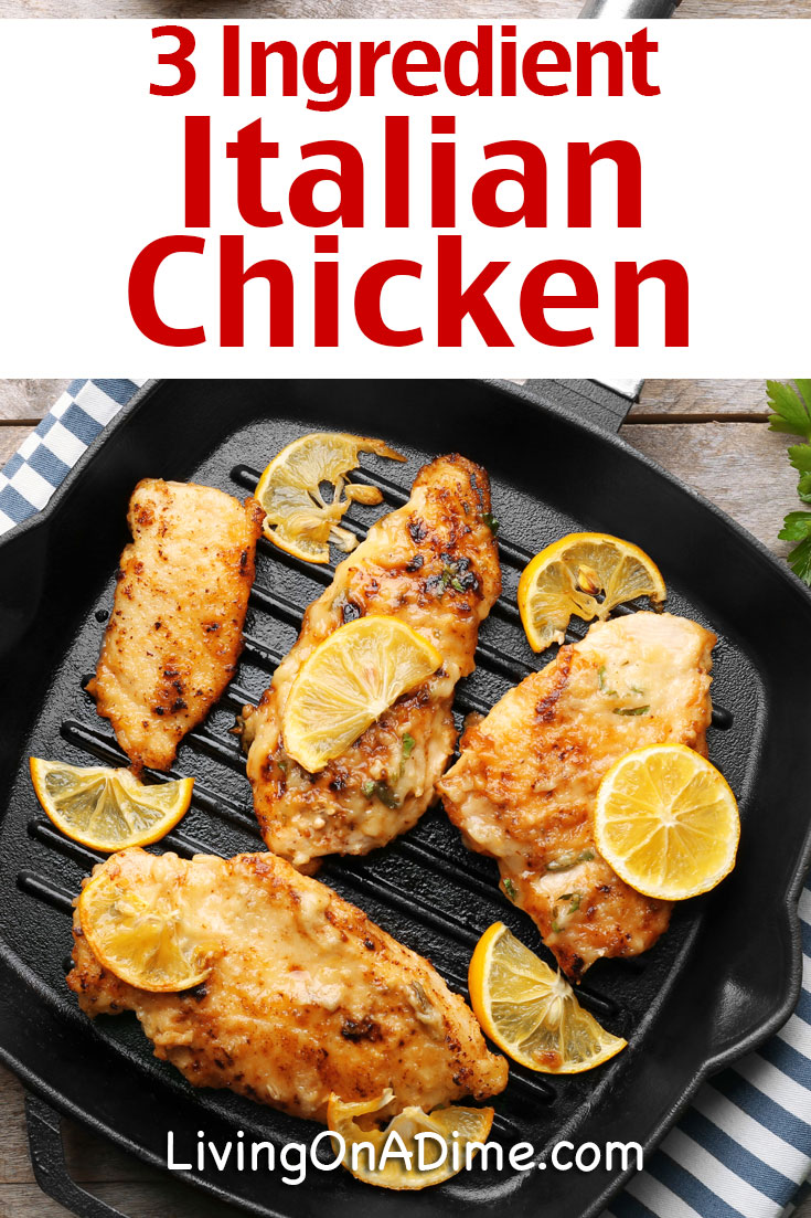 This easy 3 ingredient Italian chicken recipe is super easy to make and your family will love it! Try it or one of these other tasty 3 Ingredient Chicken Recipes!