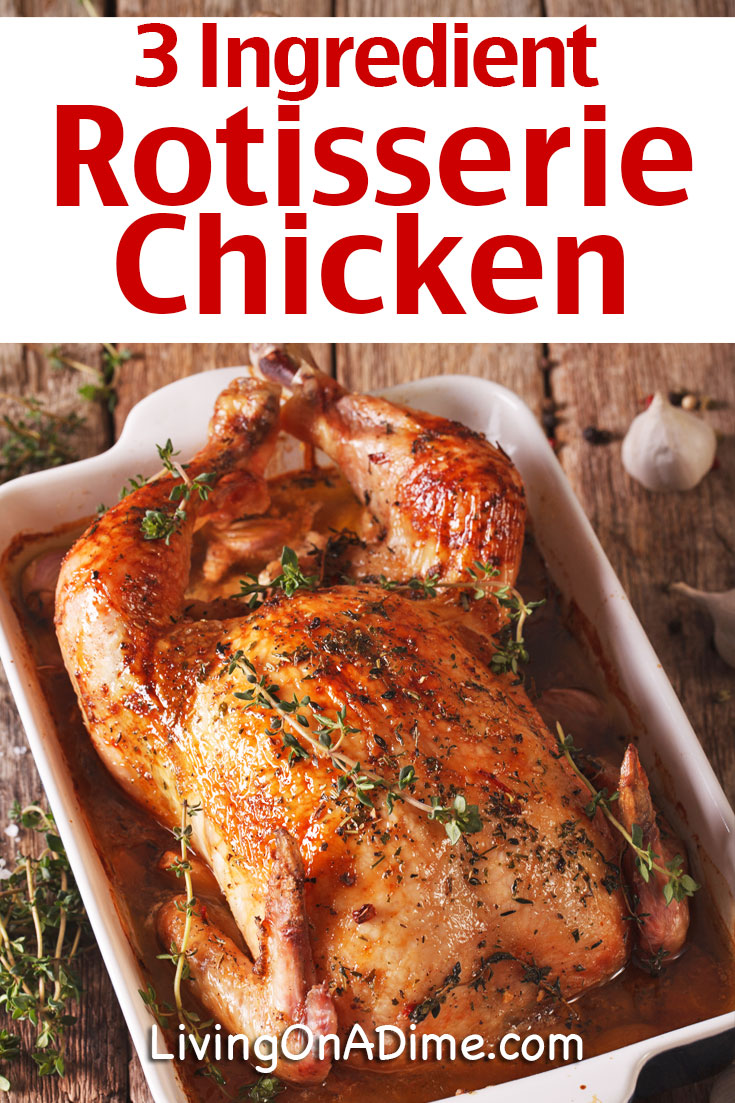 This easy 3 ingredient rotisserie chicken recipe is a super easy way to make a tasty and tender chicken just like the store bought rotisserie chickens. It takes just minutes to prepare and your family will love it! Try it or one of these other tasty 3 Ingredient Chicken Recipes!