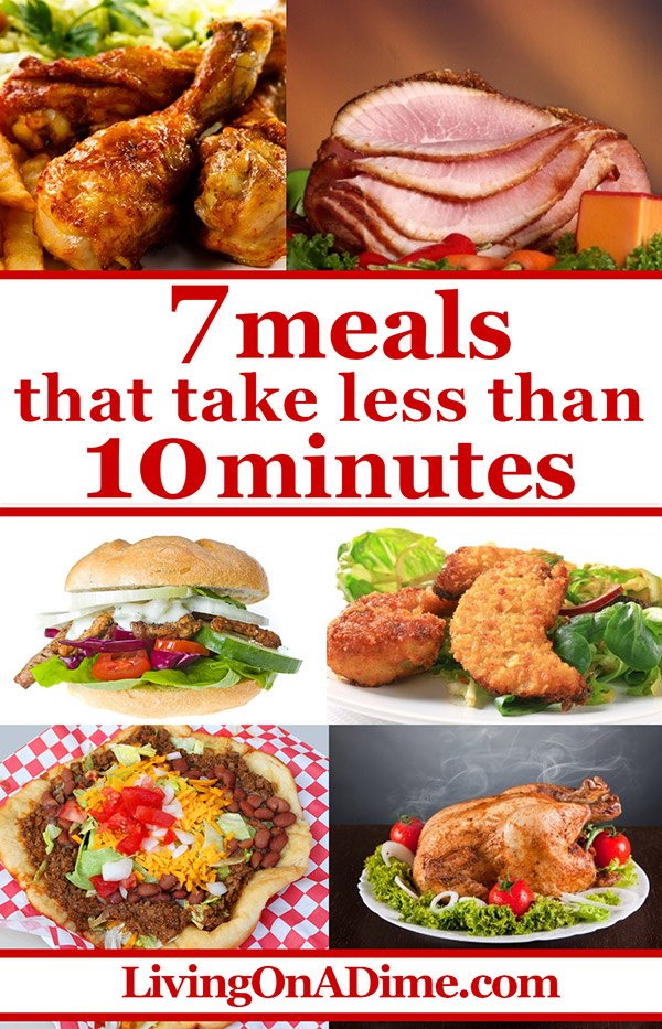 7 Meals That Take 10 Minutes Or Less - Quick And Easy Recipes