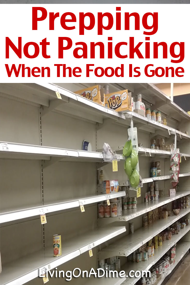 Don't panic when you go to the store and find all the food is gone! Here are 10 prepping tips when you need groceries including dinners to get you through 2 weeks!
