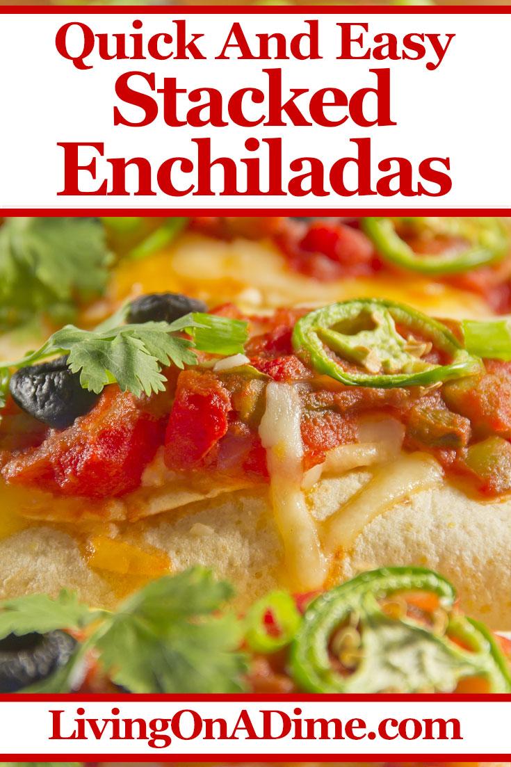Homemade Stacked Enchiladas Recipe