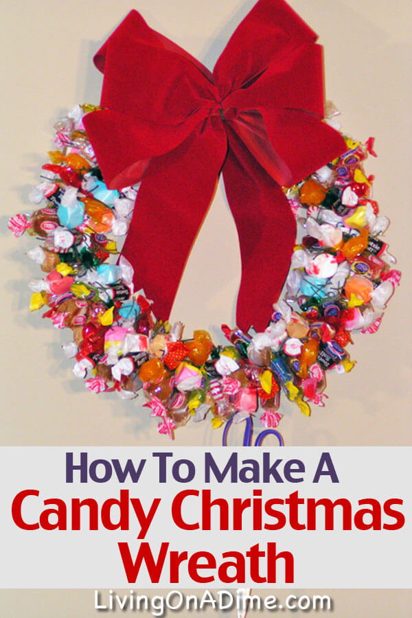 a christmas candy wreath is a simple project the entire family will love it is - How To Make A Christmas Wreath