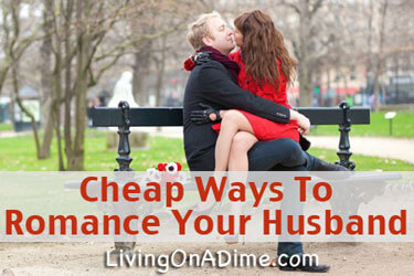 Cheap Ways To Romance Your Husband This Valentine's Day