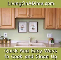 Quick And Easy Ways to Cook and Clean Up