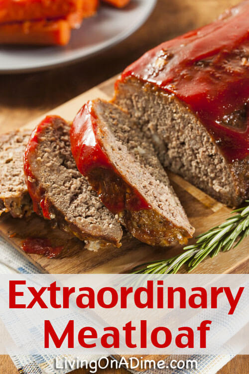 Extraordinary Meatloaf Recipe - Quick And Easy Meatloaf Recipes