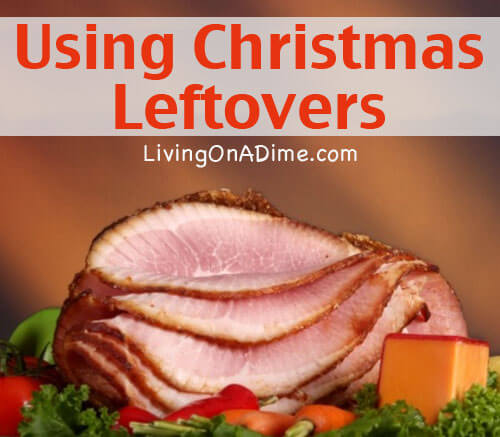 Using Christmas Leftovers - New Year's Recipes