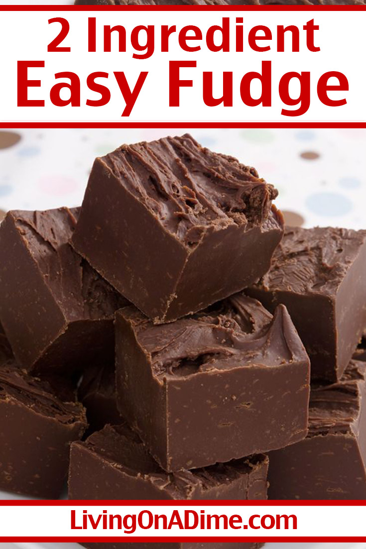 This easy 2 ingredient fudge recipe is one of my favorite Valentine's Day candy recipes! OK, it's one of my favorite recipes for any holiday! Nothing says I love you like rich, decadent chocolate and this fudge is super easy to make with only 2 ingredients and just a few minutes preparation!